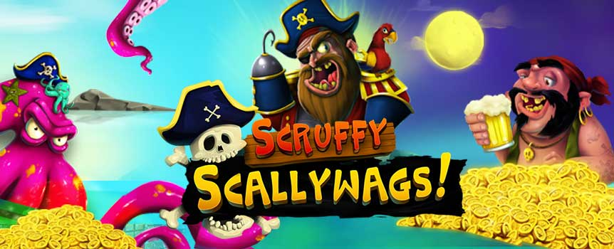 Board a pirate ship and loot your wins in Scruffy Scallywags.Become a pirate and attack other ships for rewards. Go on voyages in search of treasure by spinning the reels of this slot all at the comfort of your home. This game is loaded with amazing features which will have you hooked. Scruffy Scallywags is a 5-reel, 3-row and 30 payline slot with a wild scatter and free games.So get ready to uncover pirate secrets as you play this game for huge returns.