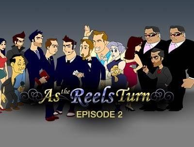 As the Reels Turn 2