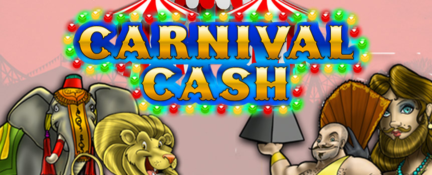 Immerse yourself in a fun-filled carnival in spectacular slot Carnival Cash, which draws its inspiration from the good ol' days of circus performances. The Ringmaster is inviting you to join them, so hurry hurry, step right up to the greatest show in town!  Spinning the 5 reels on 3 rows to enjoy up to 25 pay lines according to your choice. The mighty elephant works as a Wild symbol so that it substitutes all the other symbols, except the Scatter symbol, helping you create winning combinations.