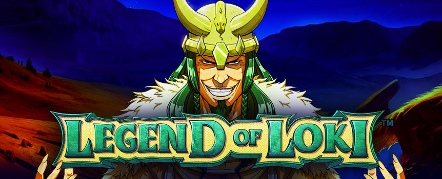 Join Loki on this fantastic 5-reel 20-line voyage that involves magic, immortals, and epic wins!